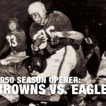 The History Of the Browns Vs. The Eagles